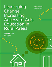 Cover art from Leveraging Change: Increasing Access to Arts Education in Rural Areas